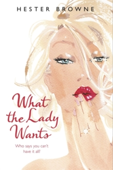 What the Lady Wants, Paperback Book
