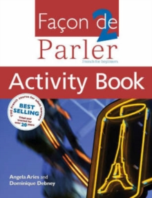 Facon de Parler : French for Beginners Activity Book, Student Book v. 2, Paperback Book