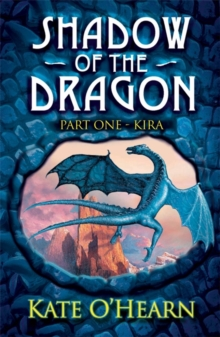 Shadow of the Dragon: Kira : Book 1, Paperback Book