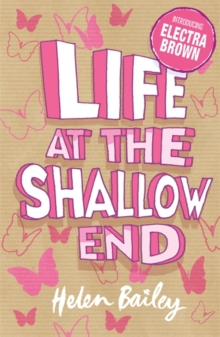 Electra Brown: Life at the Shallow End : Book 1, Paperback Book