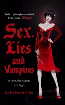 Sex, Lies and Vampires (Dark Ones Book Three), Paperback Book