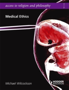 Access to Religion and Philosophy: Medical Ethics, Paperback Book