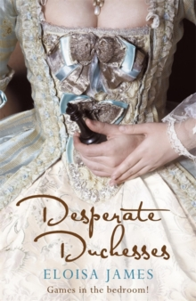 Desperate Duchesses, Paperback Book