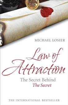 Law of Attraction : The Secret Behind 'The Secret', Paperback / softback Book