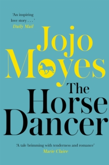 The Horse Dancer, Paperback Book