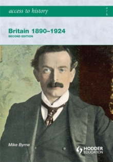 Access to History: Britain 1890-1924 2ed, Paperback Book
