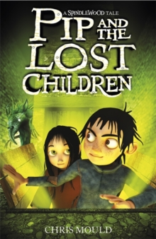 Pip and the Lost Children, Paperback Book