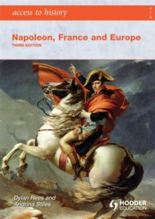 Access to History: Napoleon, France and Europe Third Edition, Paperback Book
