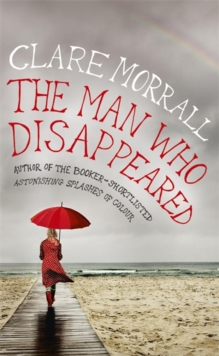 The Man Who Disappeared, Hardback Book