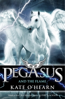 Pegasus and the Flame : Book 1, Paperback Book