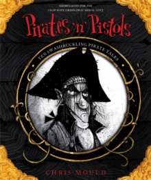 Pirates 'n' Pistols : Ten Swashbuckling Pirate Tales, Paperback Book