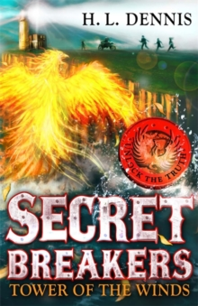 Secret Breakers: Tower of the Winds : Book 4, Paperback Book