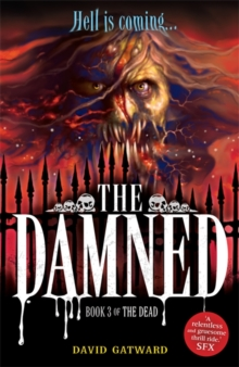 The Dead: The Damned : Book 3, Paperback Book
