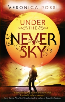 Under The Never Sky : Number 1 in series, Paperback Book