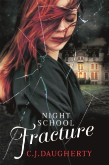 Night School: Fracture : Number 3 in series, Paperback Book