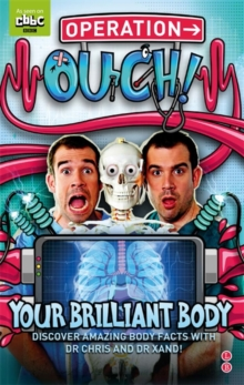 Operation Ouch: Your Brilliant Body : Book 1, Hardback Book