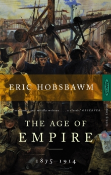 The Age of Empire : 1875-1914, Paperback Book