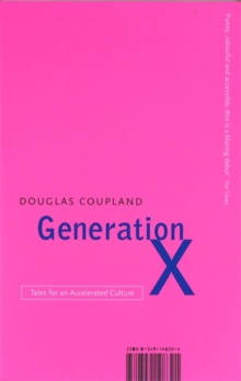 Generation X : Tales for an Accelerated Culture, Paperback Book