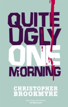 Quite Ugly One Morning, Paperback / softback Book