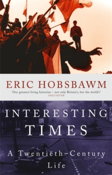 Interesting Times : A Twentieth-Century Life, Paperback Book