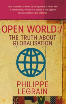 Open World : The Truth about Globalisation, Paperback / softback Book