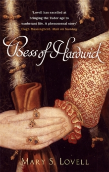 Bess of Hardwick : First Lady of Chatsworth, Paperback Book