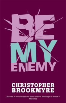 Be My Enemy, Paperback / softback Book