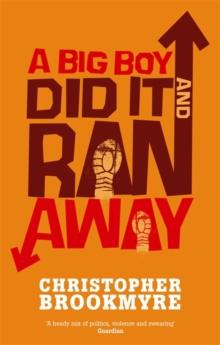 A Big Boy Did it and Ran Away, Paperback Book