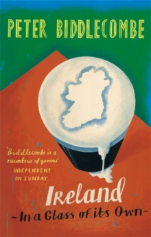 Ireland: In A Glass Of Its Own, Paperback Book
