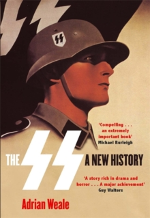The SS: A New History, Paperback Book