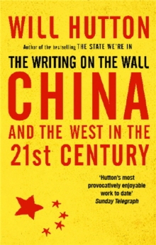 The Writing On The Wall: China And The West In The 21St Century, Paperback Book