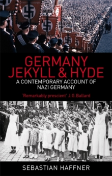 Germany: Jekyll and Hyde : A Contemporary Account of Nazi Germany, Paperback Book