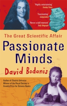 Passionate Minds : The Great Scientific Affair, Paperback Book