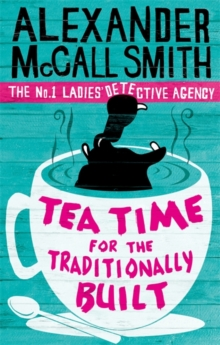 Tea Time for the Traditionally Built, Paperback Book