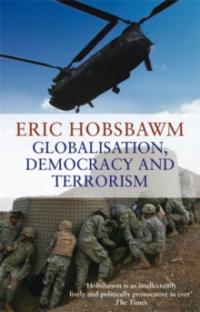 Globalisation, Democracy and Terrorism, Paperback Book