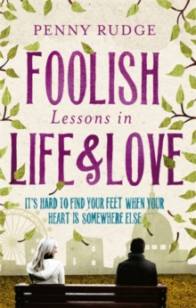 Foolish Lessons in Life and Love, Paperback Book