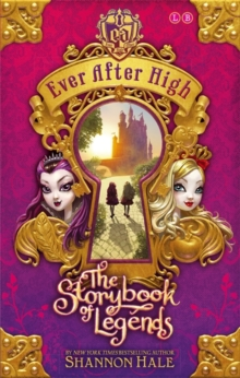 Ever After High: The Storybook of Legends : Book 1, Paperback Book