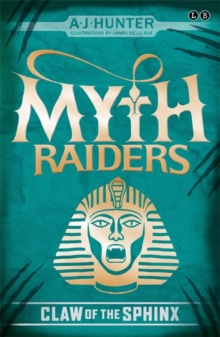 Myth Raiders: Claw of the Sphinx : Book 2, Paperback Book
