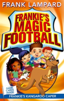 Frankie's Magic Football: Frankie's Kangaroo Caper : Book 10, Paperback Book