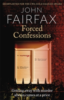 Forced Confessions : SHORTLISTED FOR THE CWA GOLD DAGGER AWARD, Paperback / softback Book
