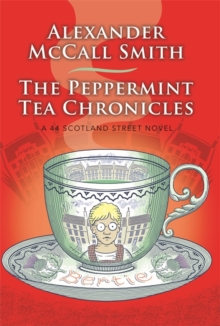 The Peppermint Tea Chronicles, Paperback / softback Book
