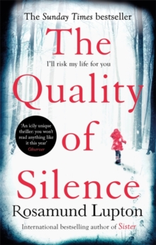 The Quality of Silence : The Richard and Judy and Sunday Times bestseller, Paperback Book