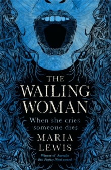 The Wailing Woman : When she cries, someone dies, Paperback / softback Book