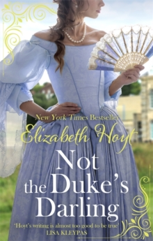 Not the Duke's Darling : a dazzling new Regency romance from the New York Times bestselling author of the Maiden Lane series, Paperback / softback Book