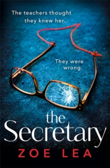 The Secretary : An addictive page turner of school-run revenge, Paperback / softback Book