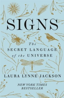 Signs : The secret language of the universe, Paperback / softback Book
