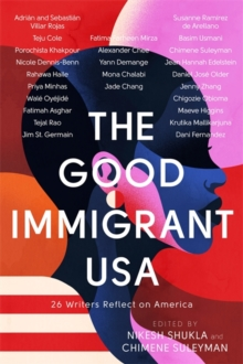 The Good Immigrant USA, Hardback Book