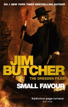 Small Favour : The Dresden Files, Book Ten, Paperback Book