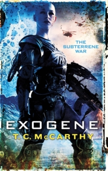 Exogene : A Subterrene War Novel, Paperback Book