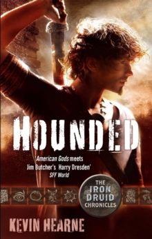 Hounded : The Iron Druid Chronicles, Paperback Book